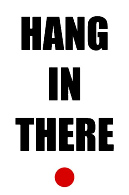 Hang in There 425x640