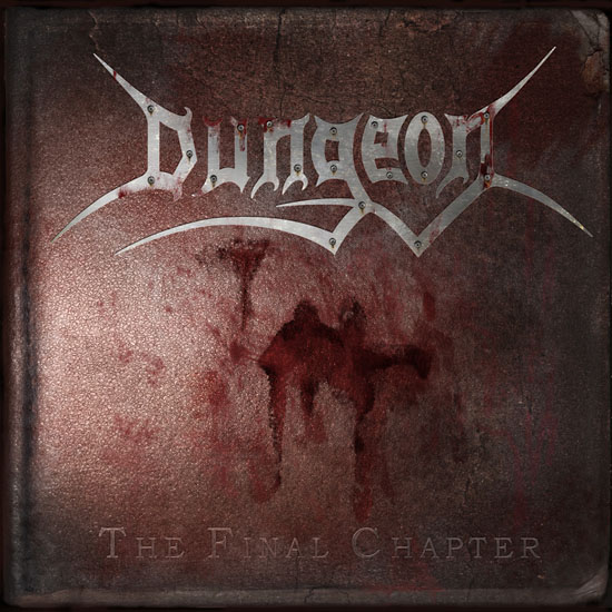 DUNGEON / The Final Chapter