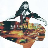 Basia on Broadway ~Live at The Neil Simon Theatre / Basia