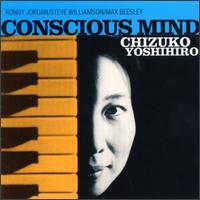 Conscious Mind / 吉弘千鶴子