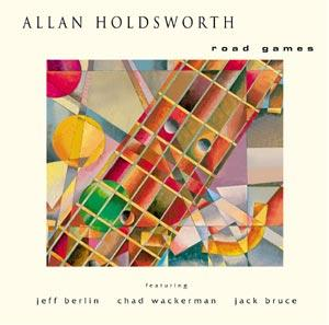 Road Games / Allan Holdsworth