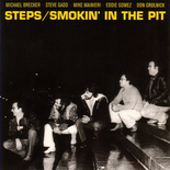 Smokin' in the Pit / Steps<br />