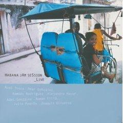 ハバナ・ジャムセッション-3 フィーチャリング アクセル・トスカ