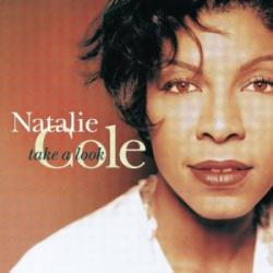 Natalie Cole Take a look