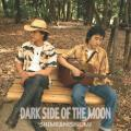 SHIME & NISHIUMI/ DARK SIDE OF THE MOON