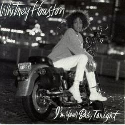 Whitney Houston Im Your Baby Tonight