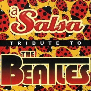 salsa tribute to beatles
